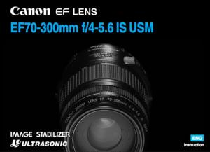 Canon EF 70-300mm f/4-5.6 IS USM instruction manual (reprint)
