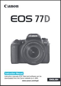 Canon EOS 77D instruction manual (reprint)