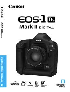 Canon EOS-1Ds Mark II instruction manual (reprint)