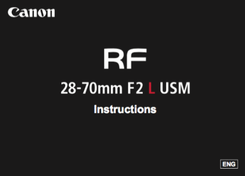Canon RF 28-70mm F2 L USM instruction manual (reprint)