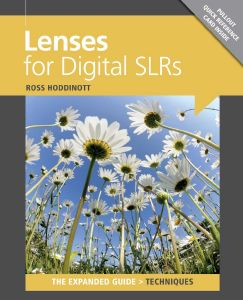Expanded Guide - Lenses for Digital SLRs