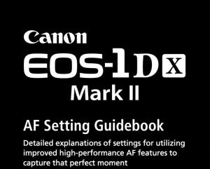 Canon EOS-1D X Mark II AF setting Guidebook (reprint)
