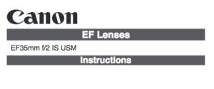 Canon EF 35mm f/2 IS USM instruction manual (reprint)