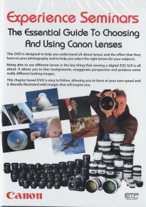 Essential Guide to Choosing & Using Canon Lenses DVD