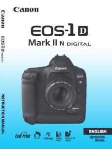 Canon EOS-1D Mark II N instruction manual (reprint)