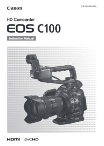 Canon EOS C100 instruction manual (reprint)