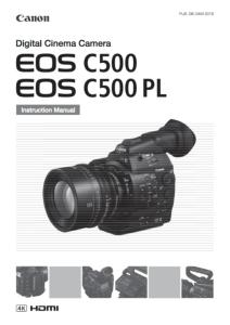 Canon EOS C500/ C500 PL instruction manual (reprint)
