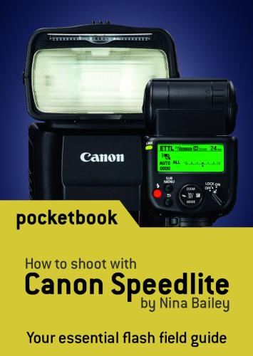 How to Shoot with Canon Speedlite Flash Pocketbook