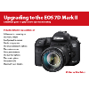 Upgrading to the EOS 7D Mark II by Nina Bailey