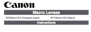 Canon EF 50mm f/2.5 Compact Macro instruction manual (reprint)