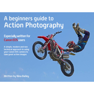 Beginner's Guide to Action Photography by Nina Bailey (reprint)