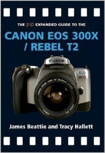 Canon EOS 300X Expanded Guide