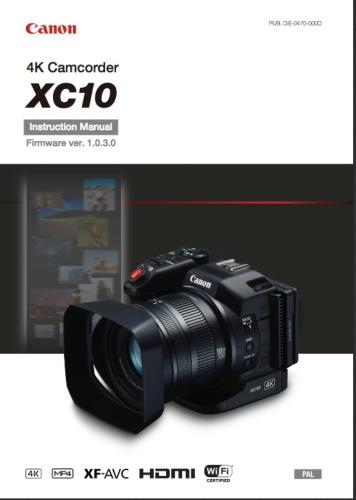 Canon XC10 4K instruction manual (reprint)