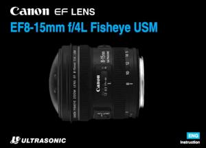 Canon EF 8-15mm f/4L Fisheye USM instruction manual (reprint)