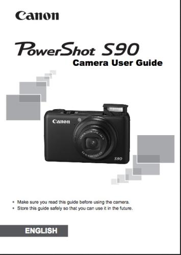 Canon PowerShot S90 instruction manual (reprint)