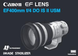 Canon EF 400mm f4 DO IS II USM instruction manual (reprint)