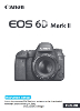 Canon EOS 6D Mark II instruction manual (reprint)