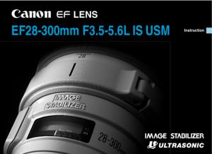 Canon EF 28-300mm f.3.5-5.6L IS USM instruction manual (reprint)