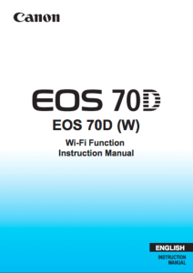 Canon EOS 70D Wi-Fi instruction manual (reprint)