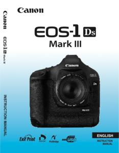 Canon EOS-1Ds Mark III instruction manual (reprint)