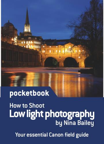 How to Shoot Low Light Photography Pocketbook