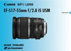 Canon EF-S 17-55mm f2.8 IS USM instruction manual (reprint)