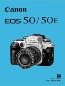 Canon EOS 50/ 50E instruction manual (reprint)
