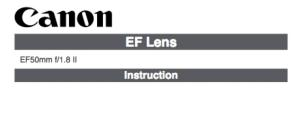 Canon EF 50mm f/1.8 II instruction manual (reprint)