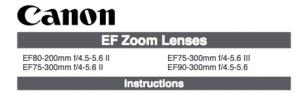 Canon EF 75-300mm f/4-5.6 II instruction manual (reprint)