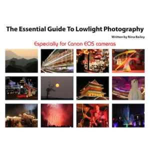 Essential Guide to Lowlight Photography by Nina Bailey (reprint)