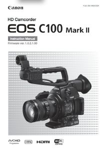 Canon EOS C100 Mark II instruction manual (reprint)
