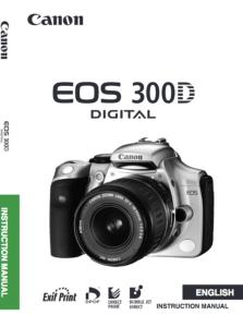 Canon EOS 300D instruction manual (reprint)