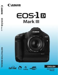 Canon EOS-1D Mark III instruction manual (reprint)