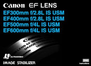 Canon EF 400mm f/2.8L IS USM instruction manual (reprint)