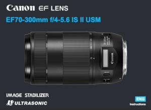 Canon EF 70-300mm f/4-5.6 IS II USM instruction manual (reprint)