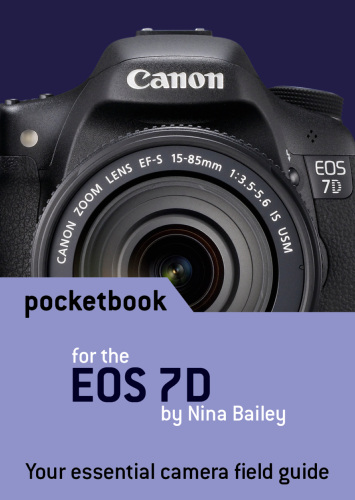 canon eos 7d pocketbook by nina bailey rh eos magazine shop com eos 7d instruction manual eos 7d instruction manual