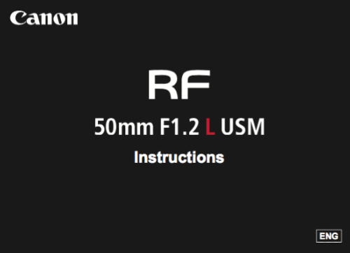 Canon RF 50mm F1.2 L USM instruction manual (reprint)
