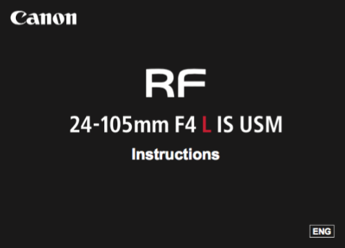 Canon RF 24-105mm F4 L IS USM instruction manual (reprint)
