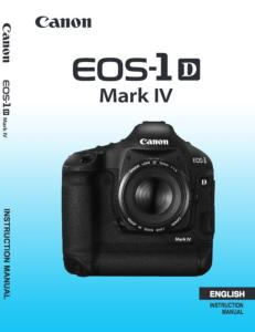 Canon EOS-1D Mark IV instruction manual (reprint)
