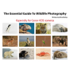 Essential Guide to Wildlife Photography by Nina Bailey (reprint)